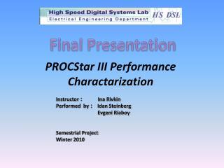 PROCStar  III Performance  Charactarization