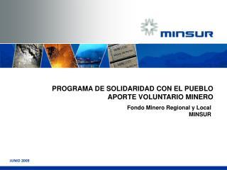 PROGRAMA DE SOLIDARIDAD CON EL PUEBLO APORTE VOLUNTARIO MINERO