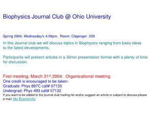 Biophysics Journal Club @ Ohio University