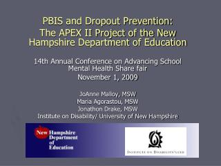 PBIS and Dropout Prevention: The APEX II Project of the New Hampshire Department of Education