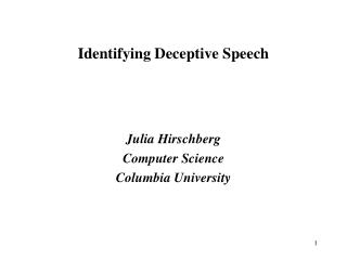 Identifying  Deceptive Speech