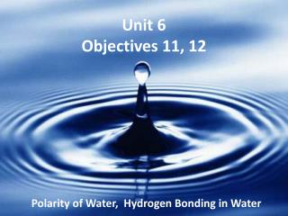 Unit 6 Objectives 11, 12