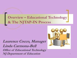 Overview   Educational Technology  The NJTAP-IN Process