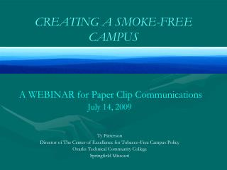 CREATING A SMOKE-FREE CAMPUS