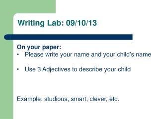 Writing Lab: 09/10/13