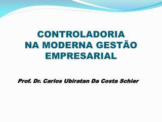 CONTROLADORIA NA MODERNA GESTÃO EMPRESARIAL