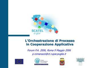 L'Orchestrazione di Processo in Cooperazione Applicativa