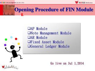 Opening Procedure of FIN Module