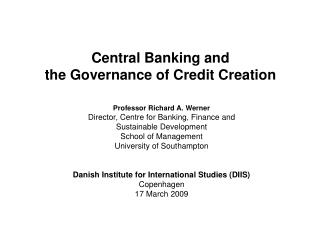 Central Banking and  the Governance of Credit Creation