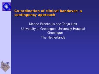 Co-ordination of clinical handover: a contingency approach