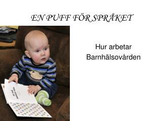 EN PUFF FÖR SPRÅKET