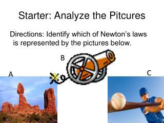 Starter: Analyze the Pitcures