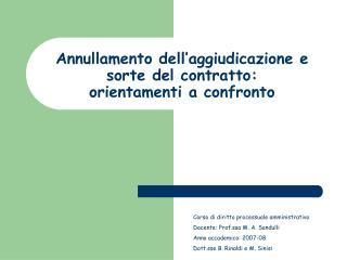 Annullamento dell'aggiudicazione e sorte del contratto: orientamenti a confronto