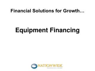 Financial Solutions for Growth…