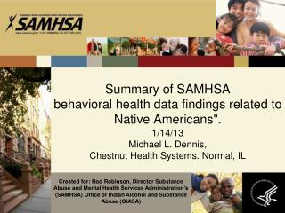 "Summary of SAMHSA  behavioral health data findings related to Native Americans""."