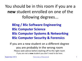 BEng / BSc Software Engineering BSc Computer Science BSc Computer Systems & Networking