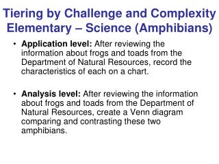 Tiering by Challenge and Complexity Elementary   Science Amphibians