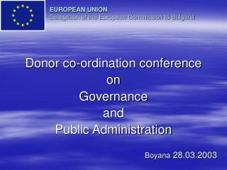 EUROPEAN UNION Delegation of the European Commission to Bulgaria