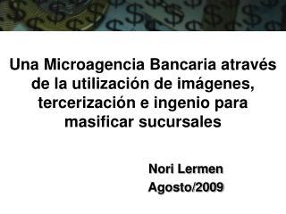 Nori Lermen Agosto/2009