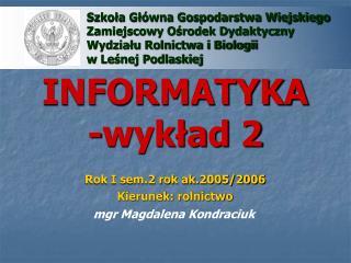 INFORMATYKA -wykład 2