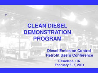 CLEAN DIESEL DEMONSTRATION PROGRAM