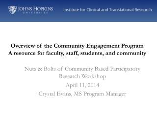 Nuts & Bolts of Community Based Participatory Research Workshop  April 11, 2014