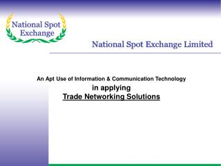 An Apt Use of Information & Communication Technology  in applying  Trade Networking Solutions