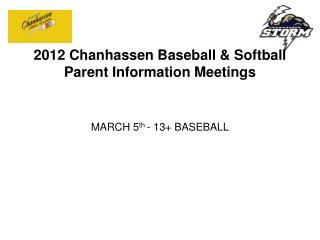 2012 Chanhassen Baseball & Softball Parent Information Meetings