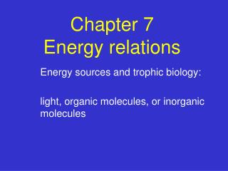 Chapter 7  Energy relations
