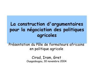 La construction d'argumentaires pour la négociation des politiques agricoles