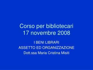 Corso per bibliotecari 17 novembre 2008