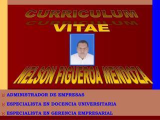ADMINISTRADOR DE EMPRESAS  ESPECIALISTA EN DOCENCIA UNIVERSITARIA