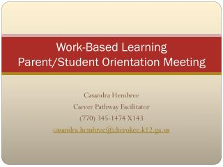 Work-Based Learning Parent/Student Orientation Meeting