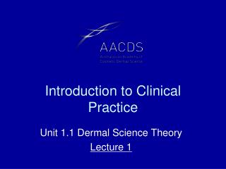 Introduction to Clinical Practice