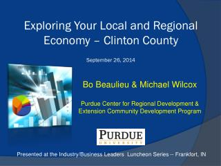 Exploring Your  Local and Regional  Economy – Clinton County September 26, 2014