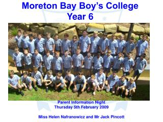 Moreton Bay Boy's College Year 6