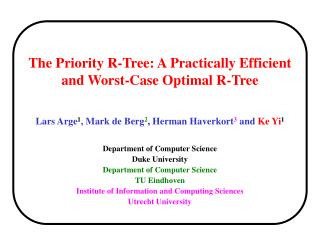 The Priority R-Tree: A Practically Efficient and Worst-Case Optimal R-Tree