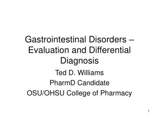 Gastrointestinal Disorders – Evaluation and Differential Diagnosis