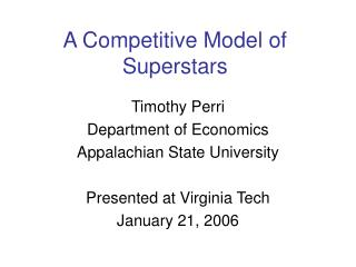 A Competitive Model of Superstars