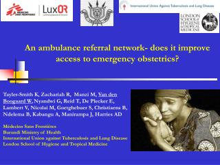 An ambulance referral network- does it improve   access to emergency obstetrics?