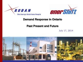 Demand Response in Ontario  Past Present and Future