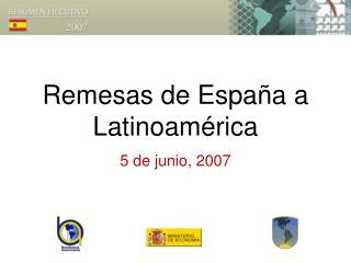 Remesas de Espa�a a Latinoam�rica