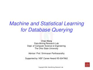 Machine and Statistical Learning for Database Querying