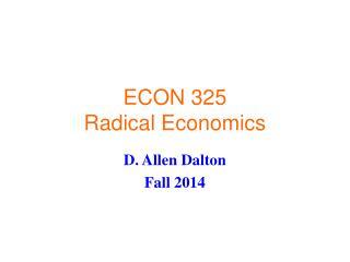 ECON 325 Radical Economics