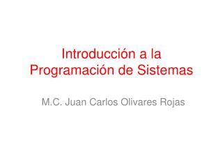 Introducción a la Programación de Sistemas