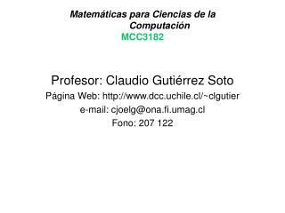 Matemáticas para Ciencias de la    Computación MCC3182