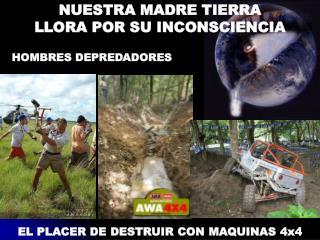 EL PLACER DE DESTRUIR CON MAQUINAS 4x4