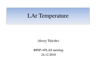 LAr  Temperature