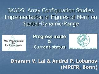 SKADS: Array Configuration Studies Implementation of Figures-of-Merit on Spatial-Dynamic-Range