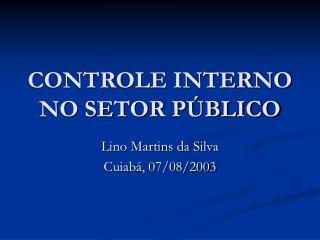 CONTROLE INTERNO NO SETOR P BLICO
